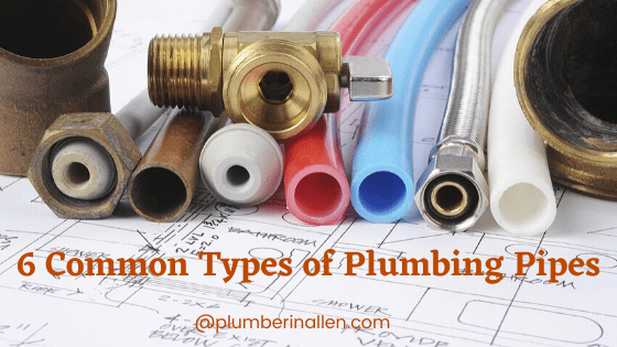 6 types of plumbing pipes