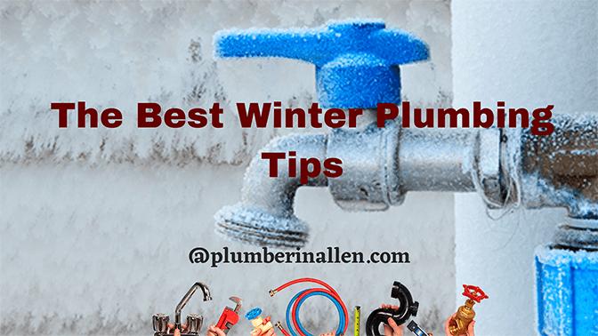 The Best Winter Plumbing Tips